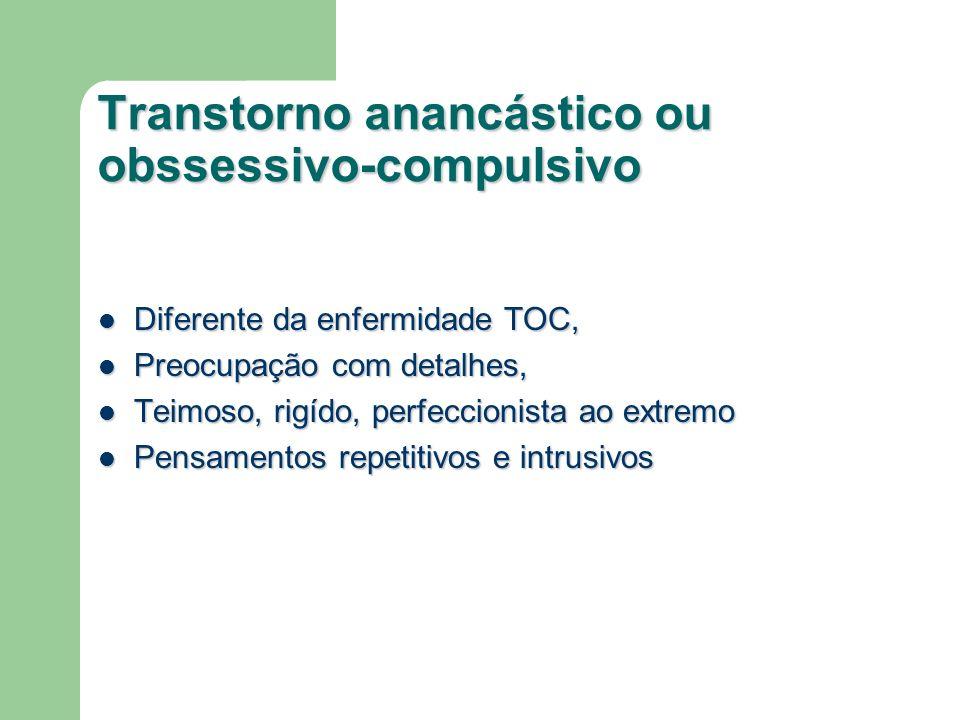 Transtorno anancástico ou obssessivo-compulsivo