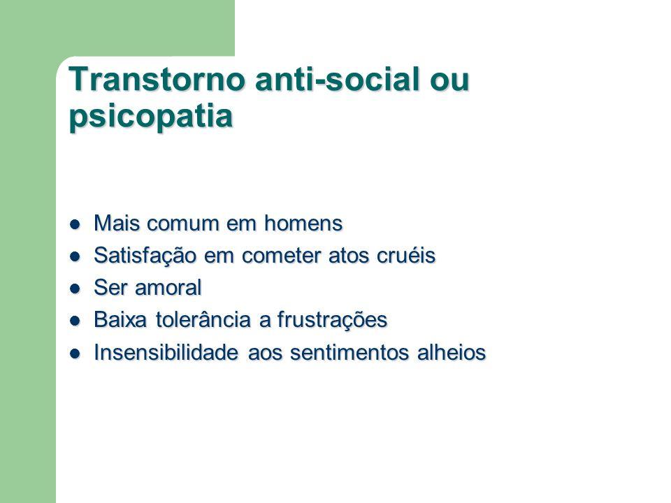 Transtorno anti-social ou psicopatia