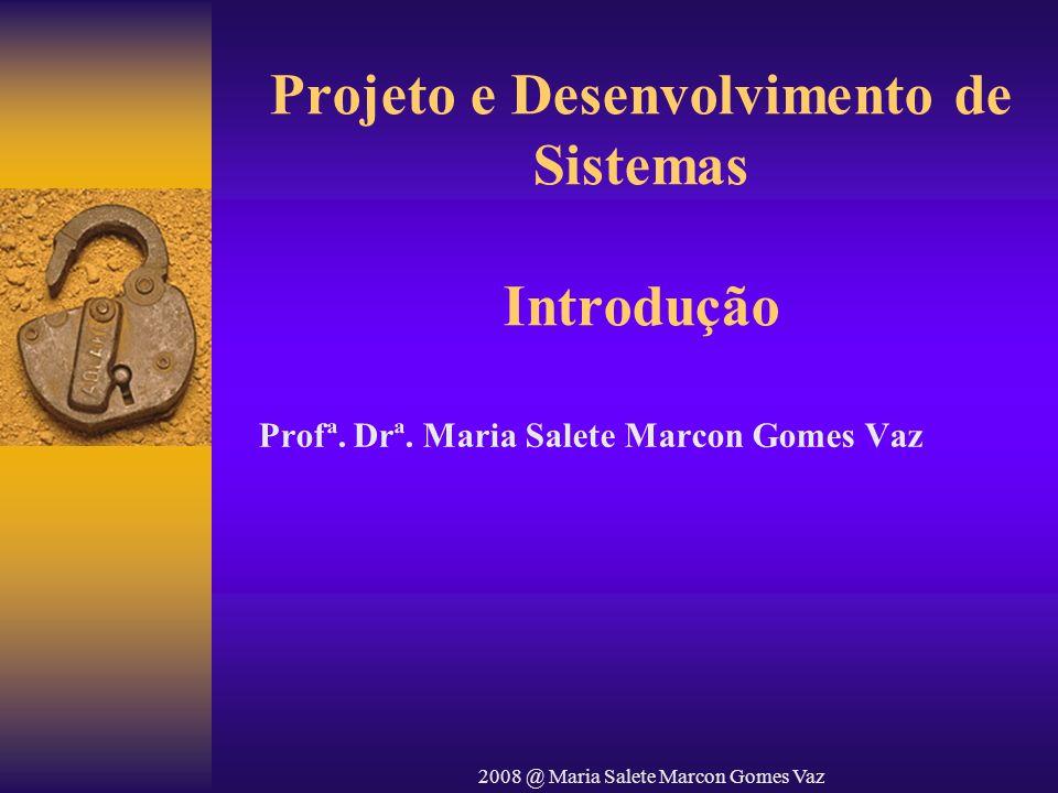 Projeto e Desenvolvimento de Sistemas Introdução