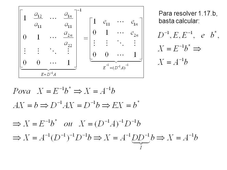 Para resolver 1.17.b, basta calcular: