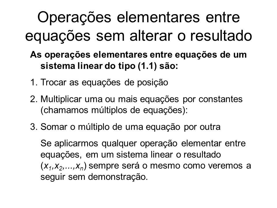 Operações elementares entre equações sem alterar o resultado