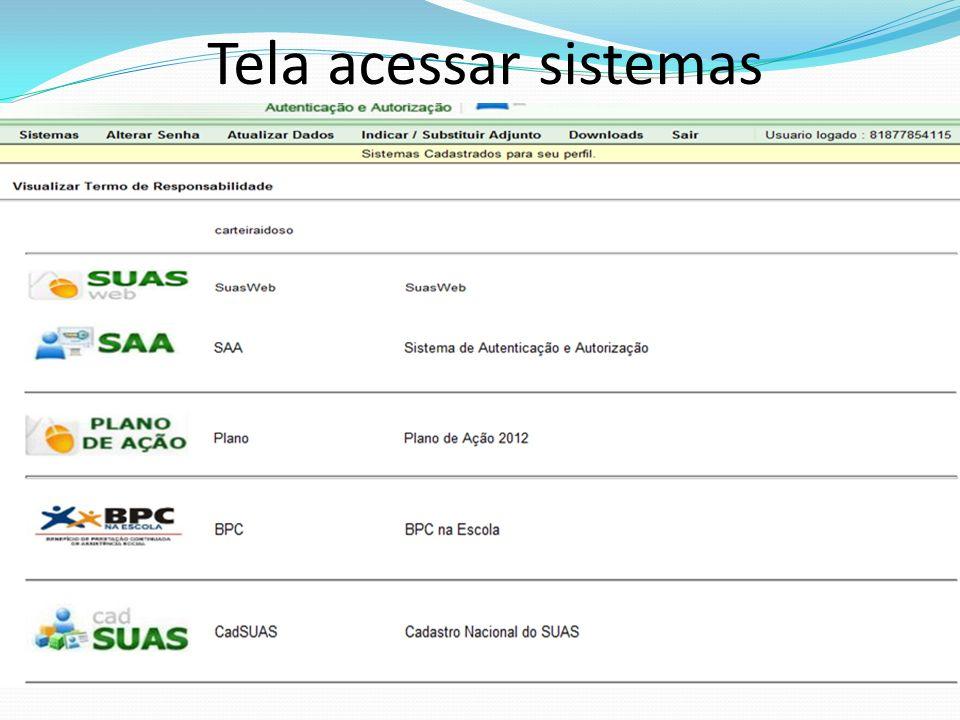 Tela acessar sistemas tilize o Menu acima para navegar no sistema