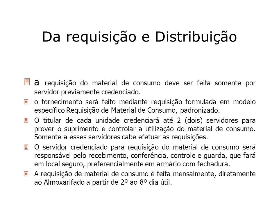 Da requisição e Distribuição