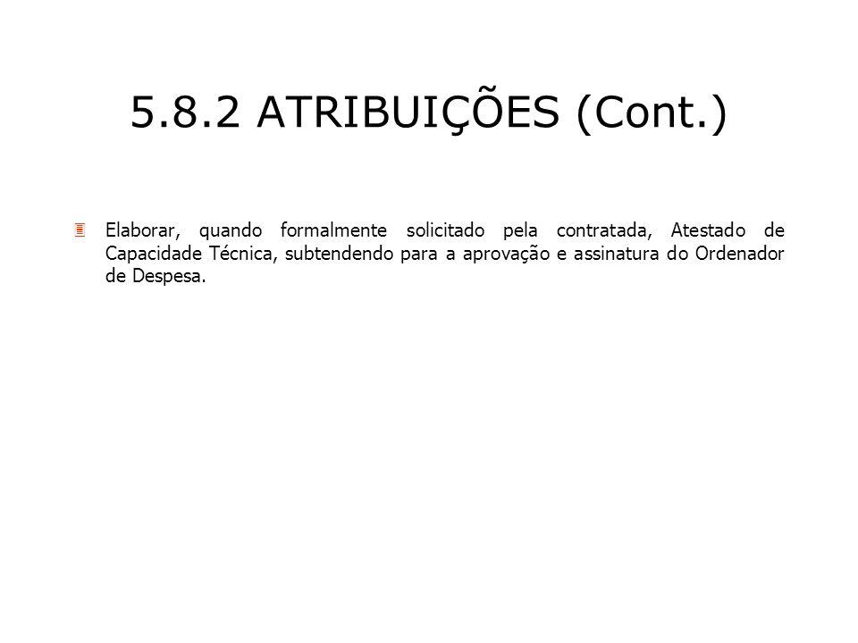 5.8.2 ATRIBUIÇÕES (Cont.)