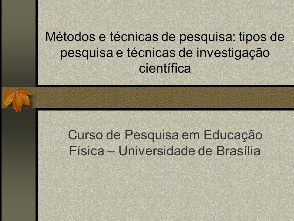 Curso de Pesquisa em Educação Física – Universidade de Brasília