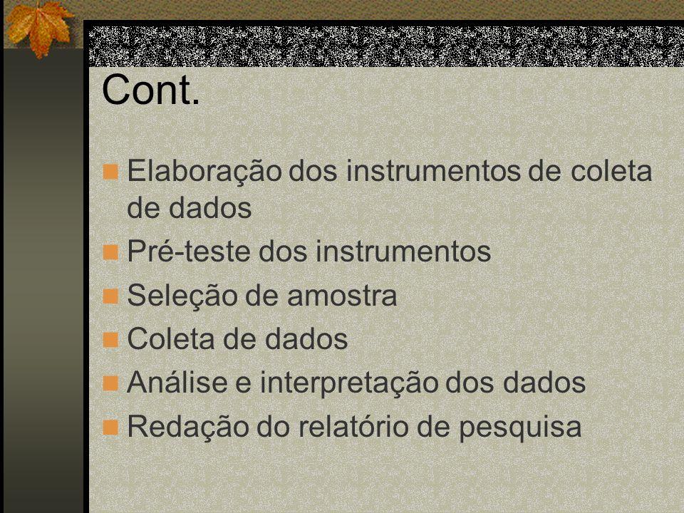 Cont. Elaboração dos instrumentos de coleta de dados