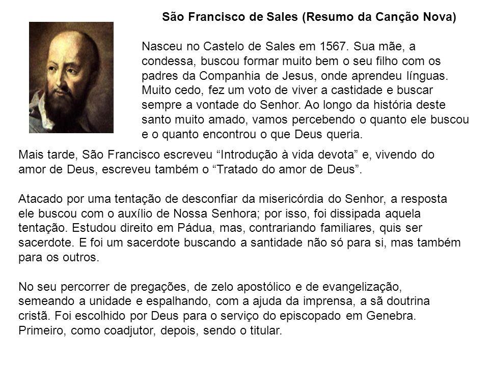 São Francisco de Sales (Resumo da Canção Nova)