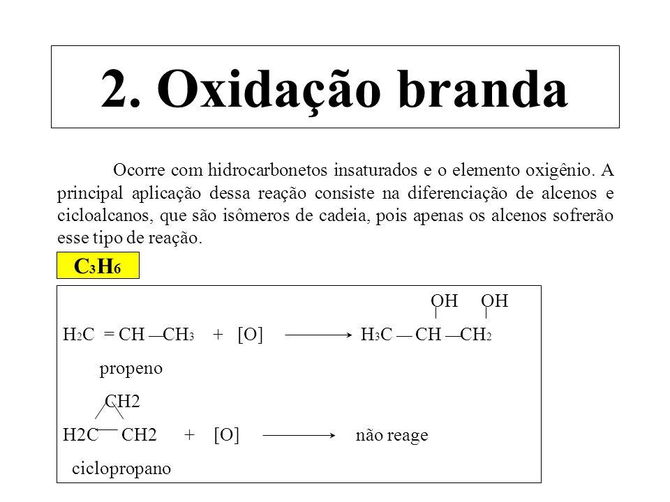2. Oxidação branda