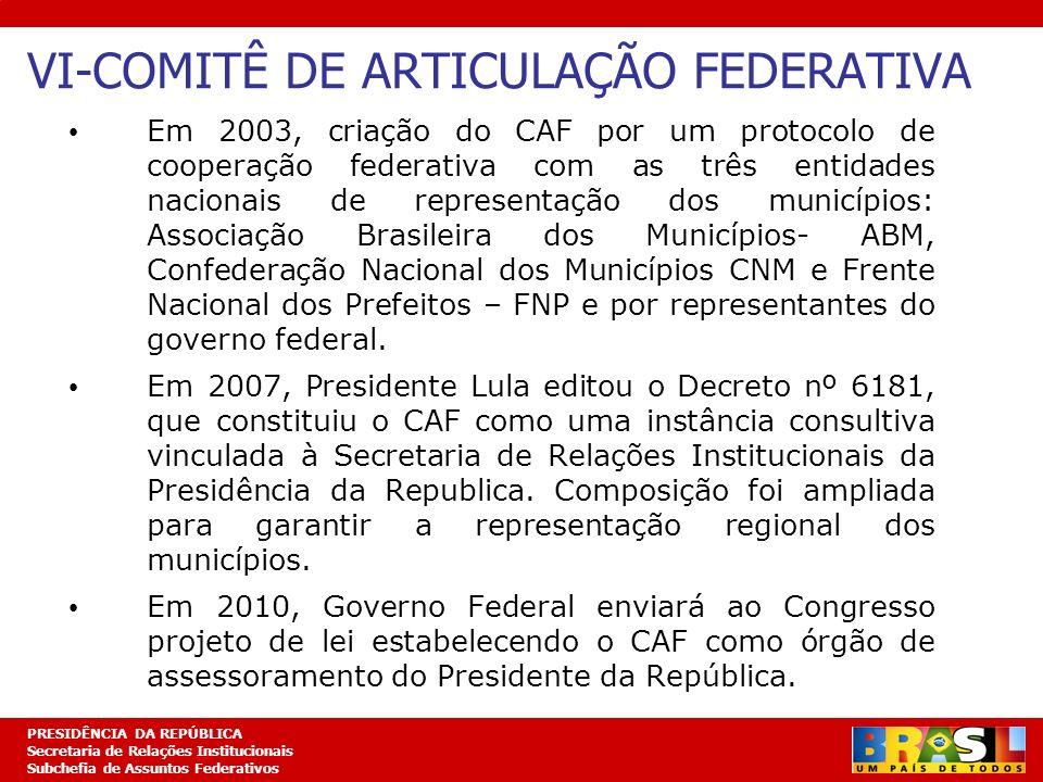 VI-COMITÊ DE ARTICULAÇÃO FEDERATIVA