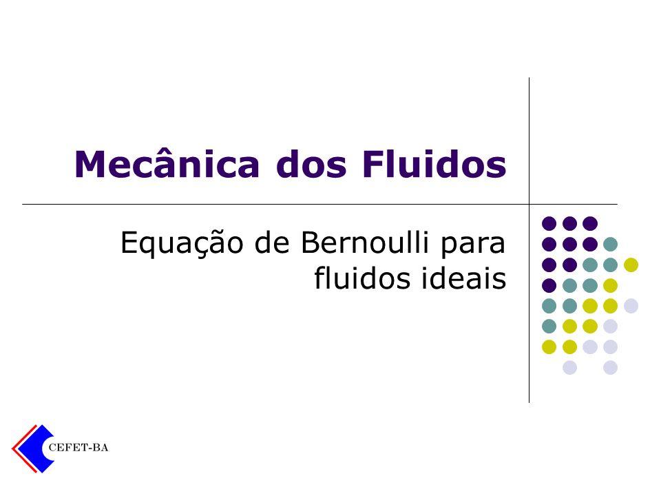 Equação de Bernoulli para fluidos ideais