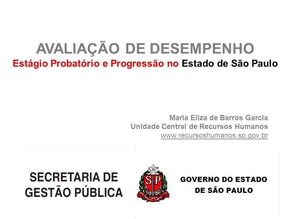 AVALIAÇÃO DE DESEMPENHO Estágio Probatório e Progressão no Estado de São Paulo