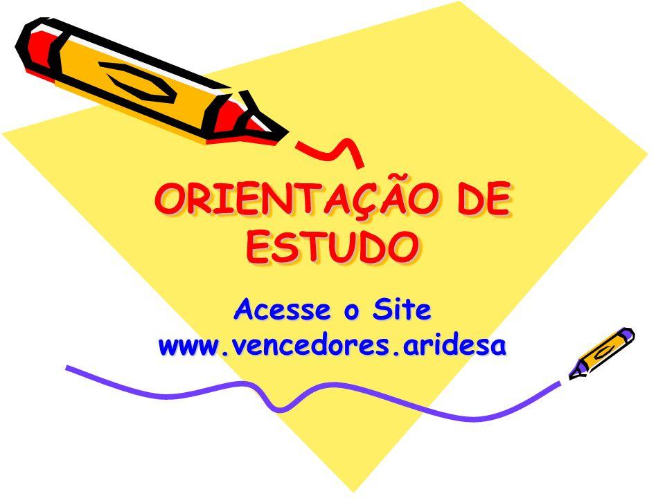 Acesse o Site www.vencedores.aridesa