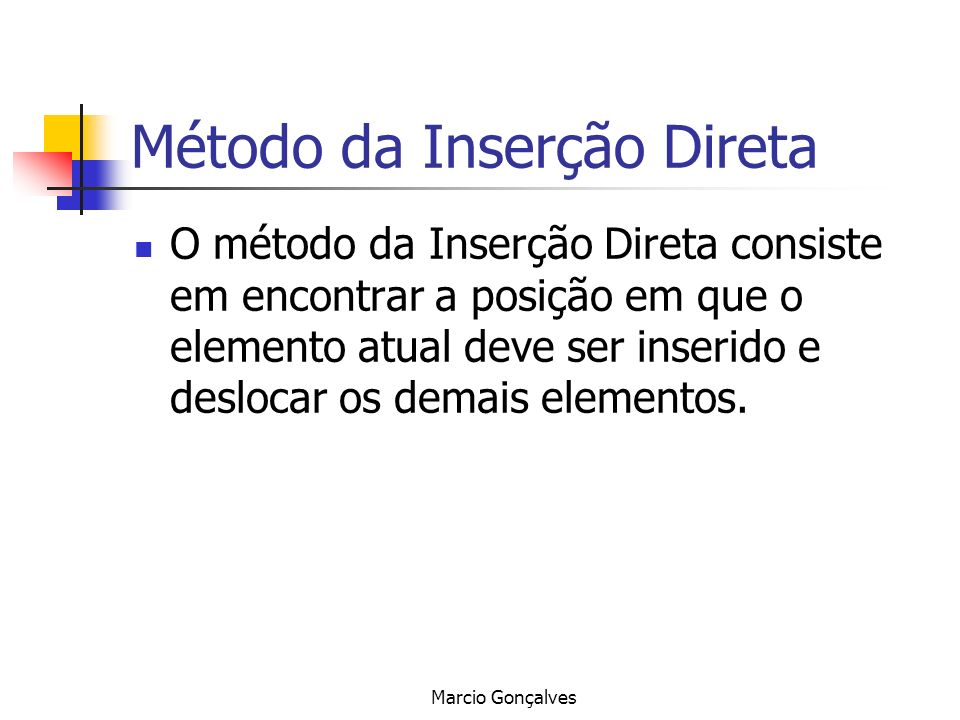Método da Inserção Direta