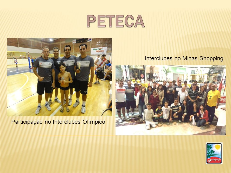 PETECA Interclubes no Minas Shopping