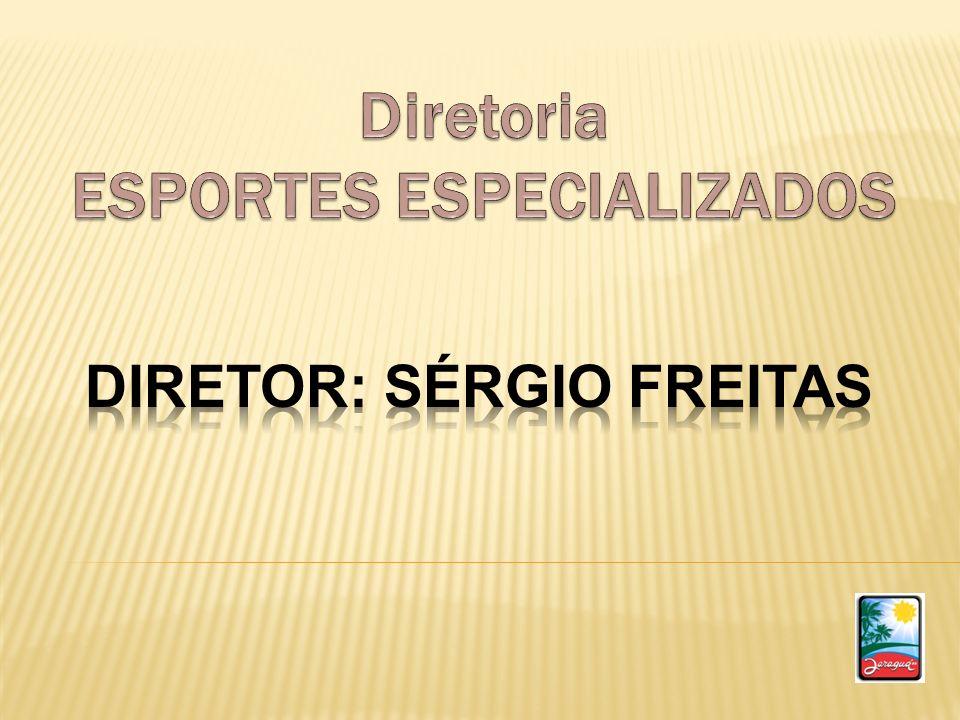 DIRETOR: Sérgio Freitas