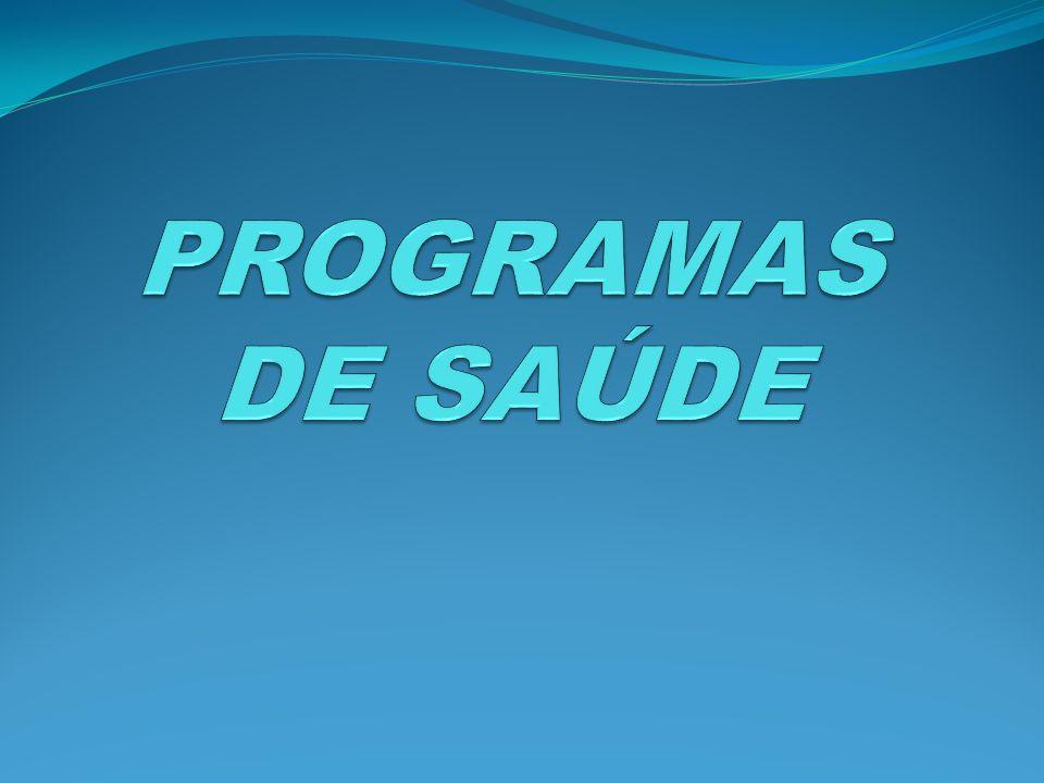 PROGRAMAS DE SAÚDE