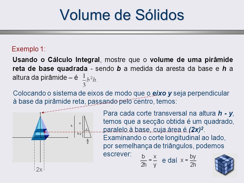 Volume de Sólidos Exemplo 1: