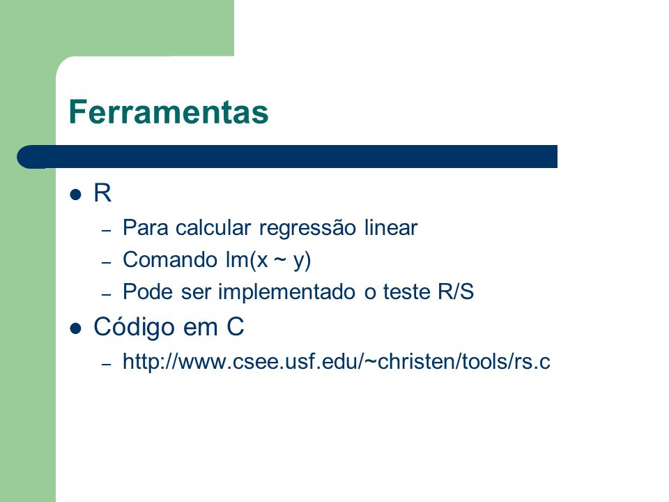 Ferramentas R Código em C Para calcular regressão linear