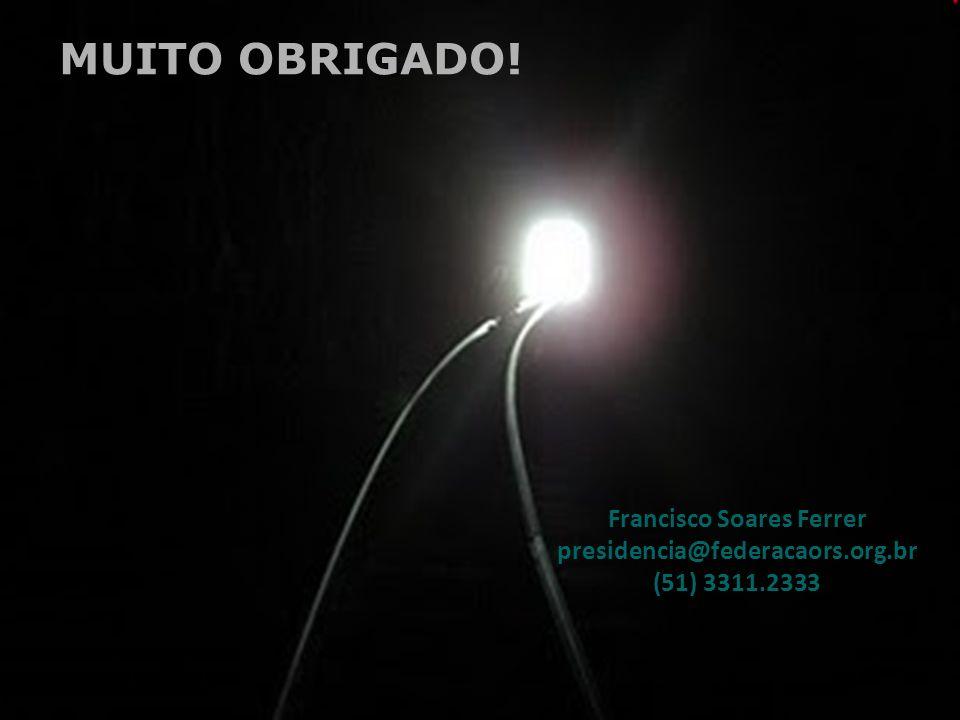 Francisco Soares Ferrer presidencia@federacaors.org.br (51) 3311.2333