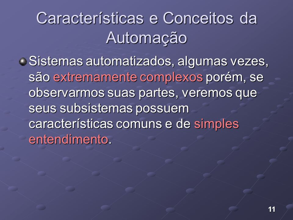 Características e Conceitos da Automação