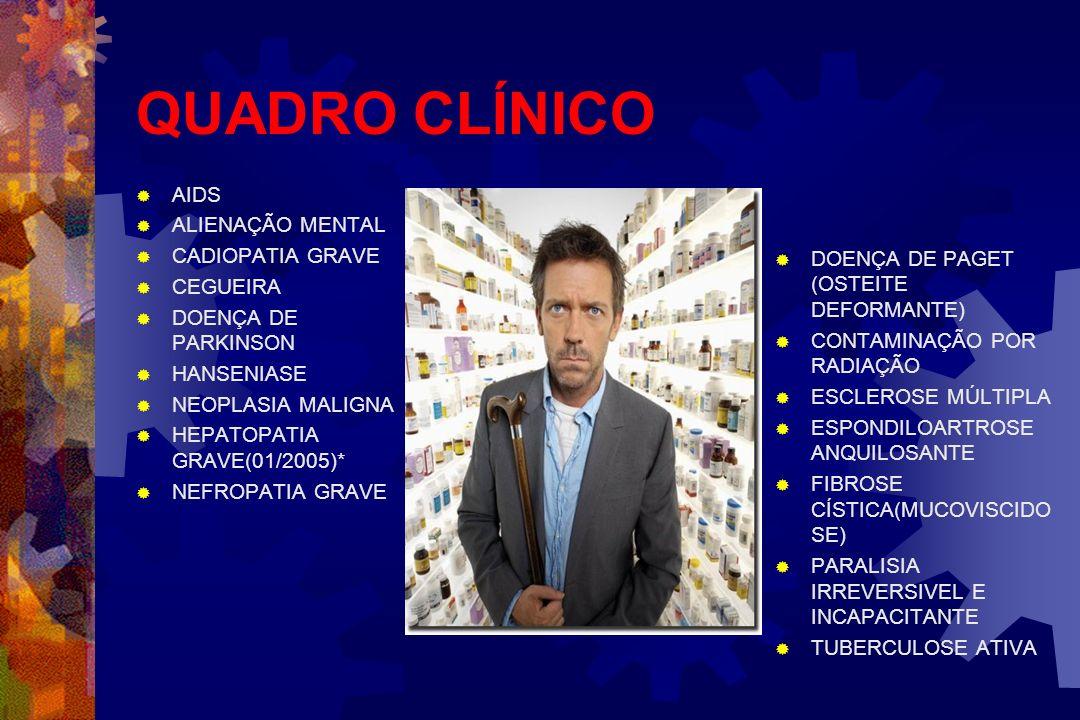 QUADRO CLÍNICO AIDS ALIENAÇÃO MENTAL CADIOPATIA GRAVE CEGUEIRA