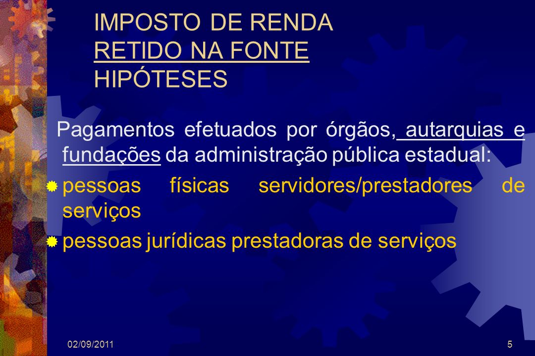 IMPOSTO DE RENDA RETIDO NA FONTE HIPÓTESES