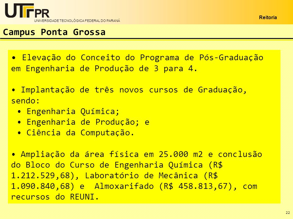 Campus Ponta Grossa Elevação do Conceito do Programa de Pós-Graduação em Engenharia de Produção de 3 para 4.