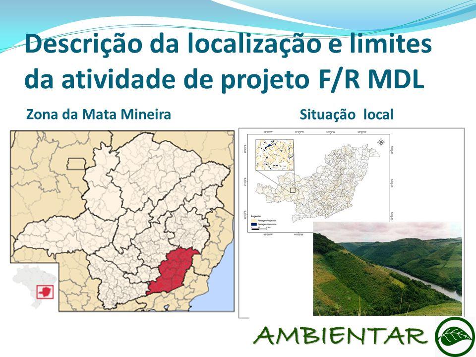 Descrição da localização e limites da atividade de projeto F/R MDL