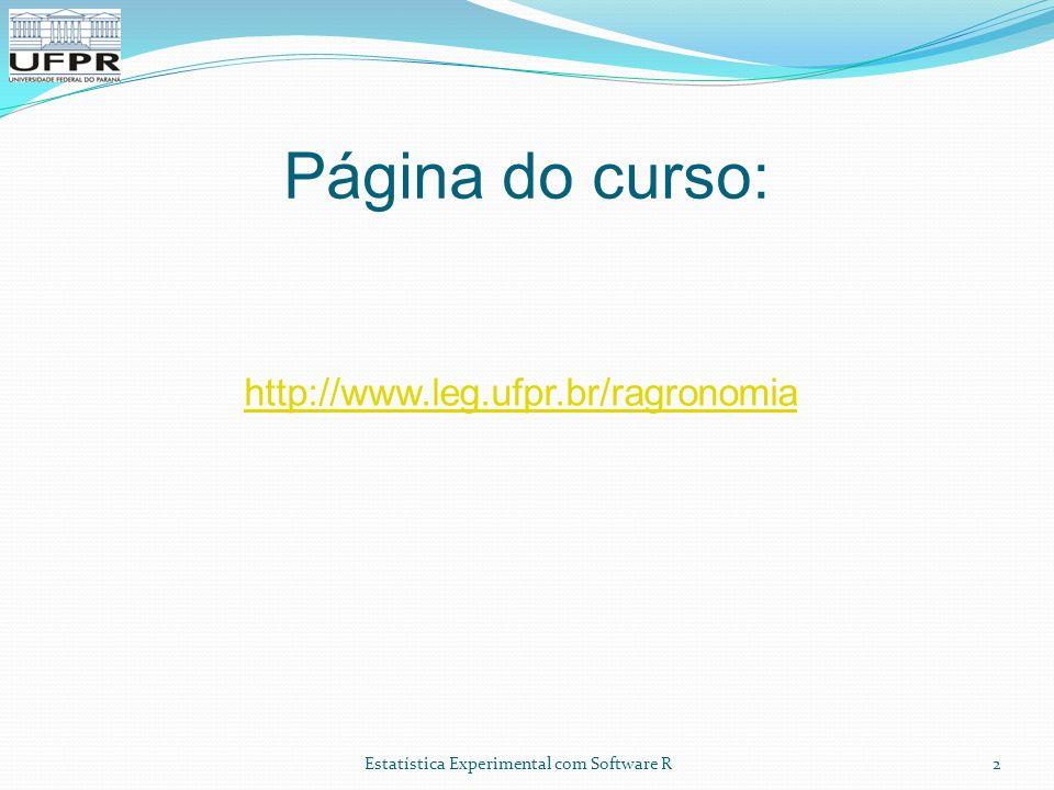 Página do curso: http://www.leg.ufpr.br/ragronomia