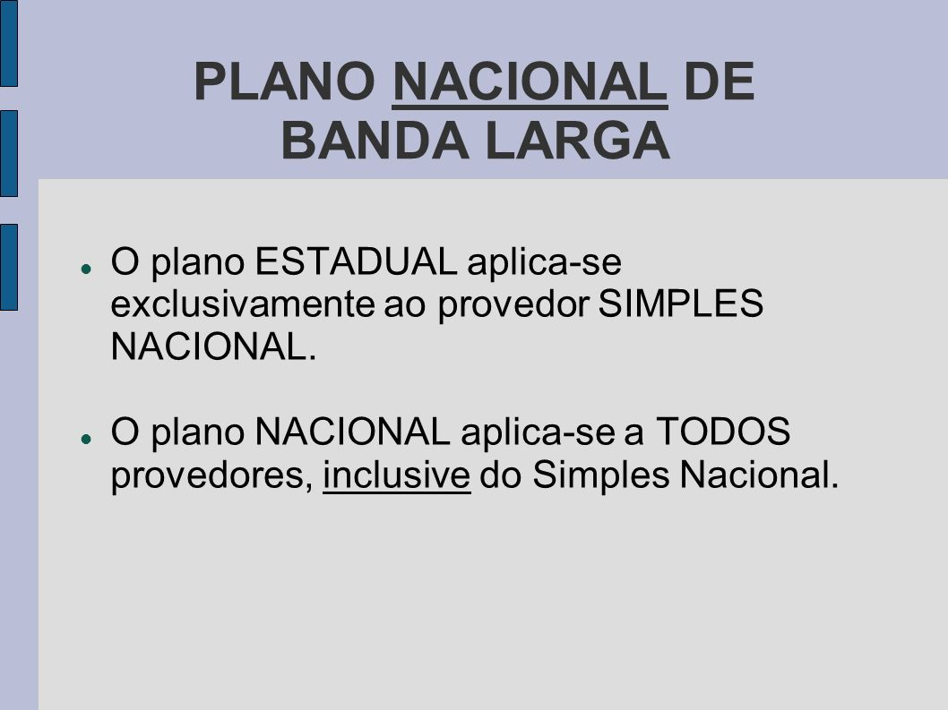 PLANO NACIONAL DE BANDA LARGA