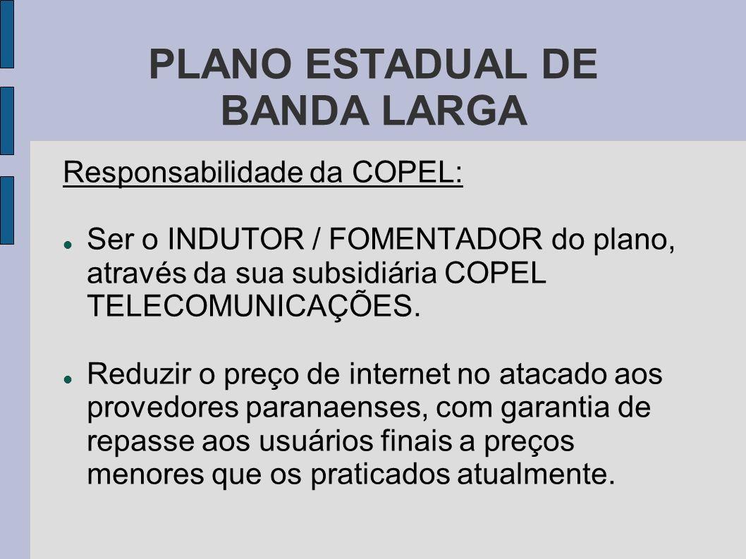 PLANO ESTADUAL DE BANDA LARGA