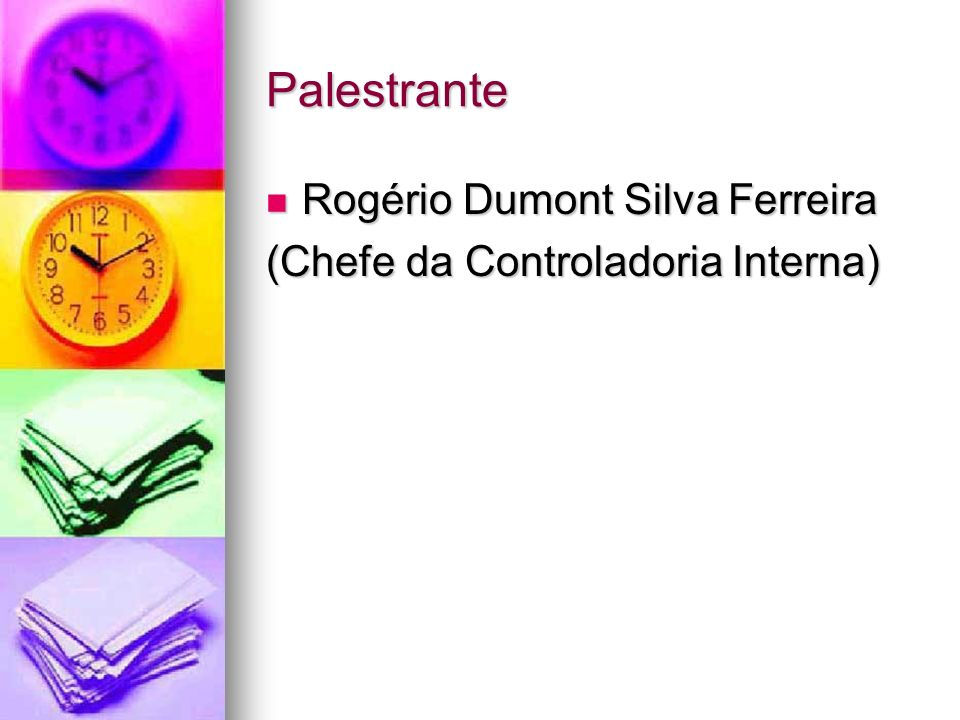 Palestrante Rogério Dumont Silva Ferreira