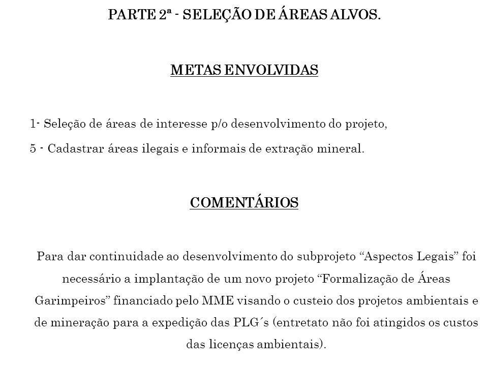 PARTE 2ª - SELEÇÃO DE ÁREAS ALVOS.