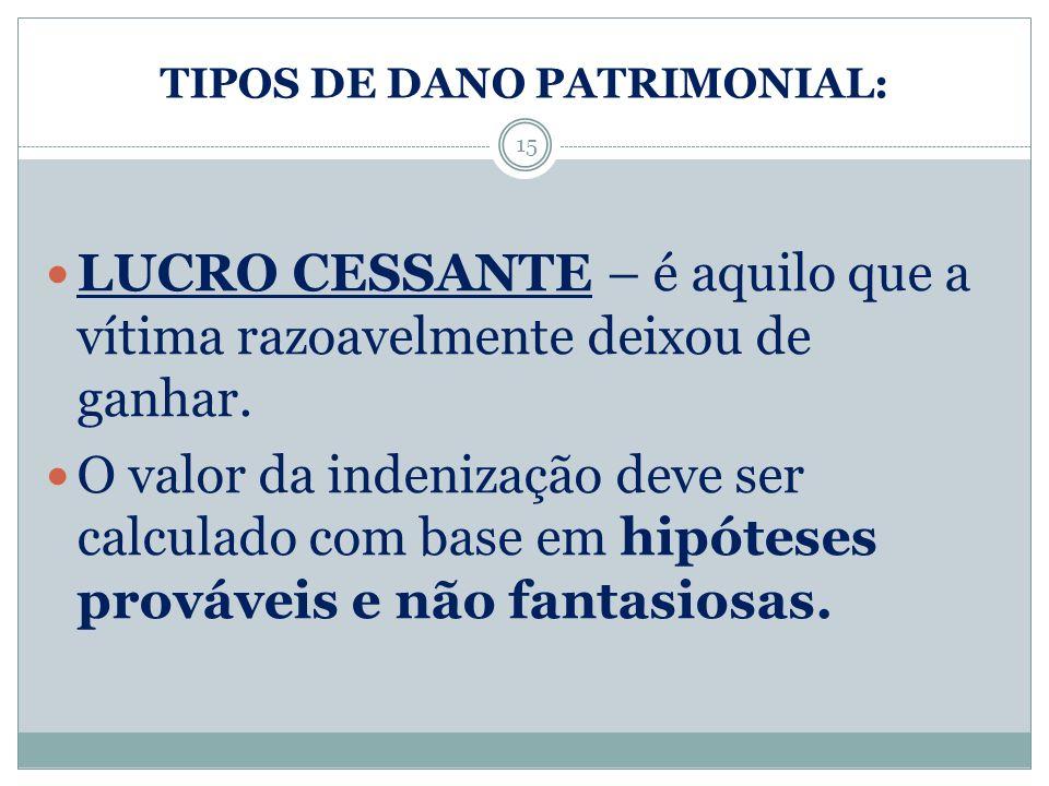 TIPOS DE DANO PATRIMONIAL: