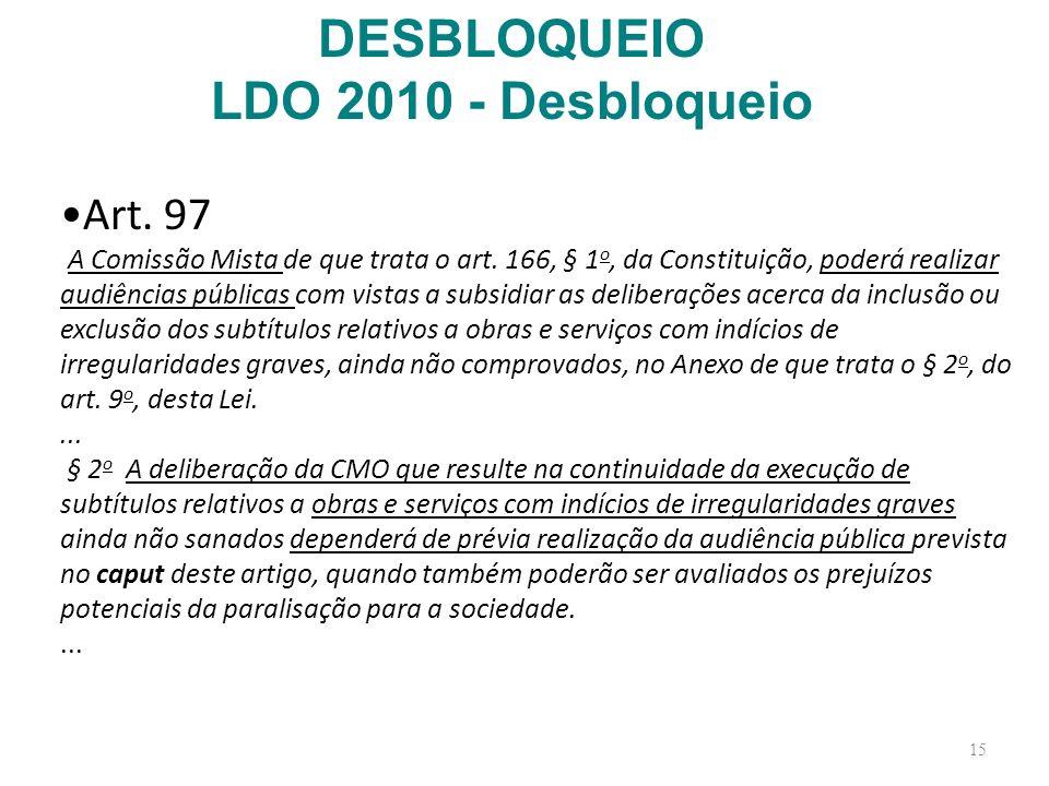 DESBLOQUEIO LDO 2010 - Desbloqueio