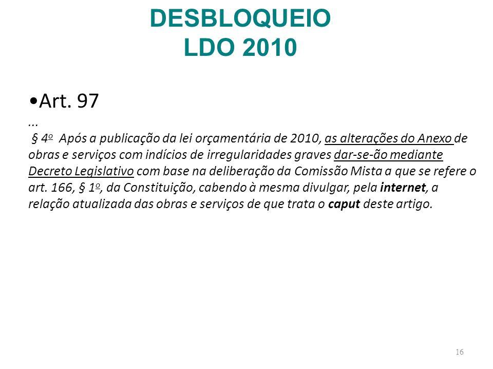 DESBLOQUEIO LDO 2010 Art. 97. ...
