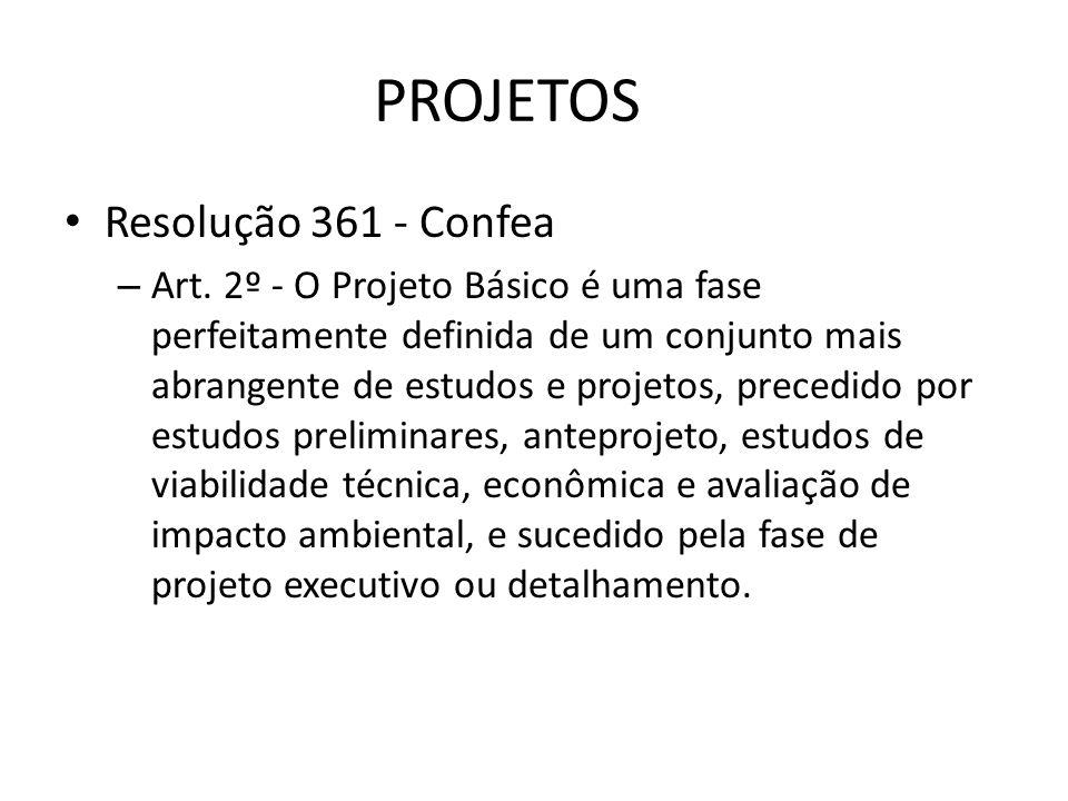 PROJETOS Resolução 361 - Confea