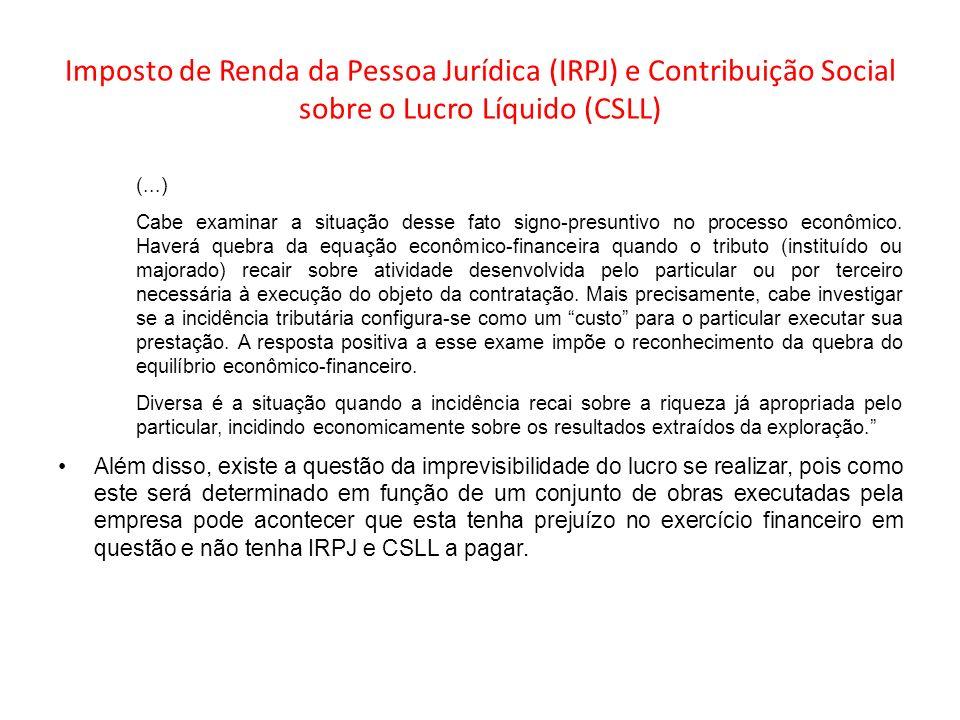 Imposto de Renda da Pessoa Jurídica (IRPJ) e Contribuição Social sobre o Lucro Líquido (CSLL)