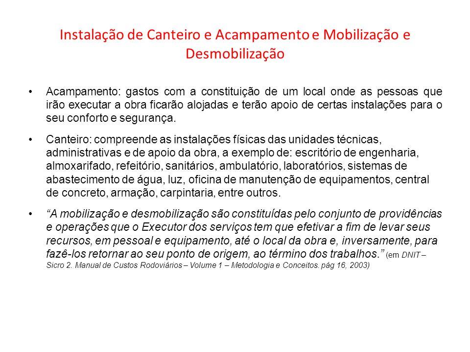 Instalação de Canteiro e Acampamento e Mobilização e Desmobilização