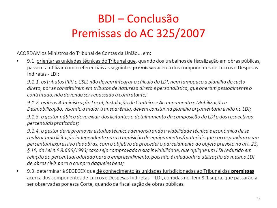 BDI – Conclusão Premissas do AC 325/2007