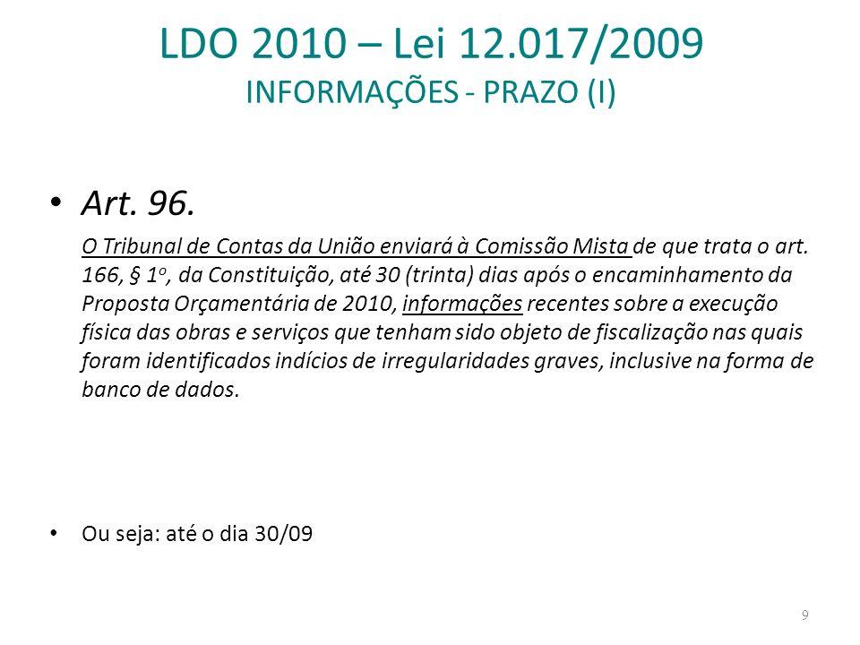 LDO 2010 – Lei 12.017/2009 INFORMAÇÕES - PRAZO (I)