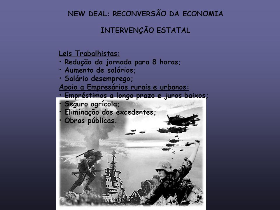 NEW DEAL: RECONVERSÃO DA ECONOMIA