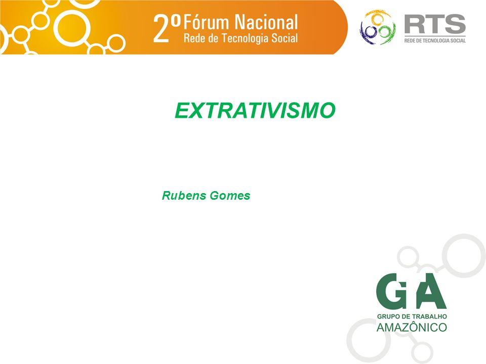 EXTRATIVISMO Rubens Gomes