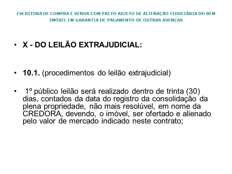 X - DO LEILÃO EXTRAJUDICIAL: