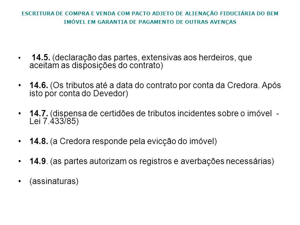 14.8. (a Credora responde pela evicção do imóvel)