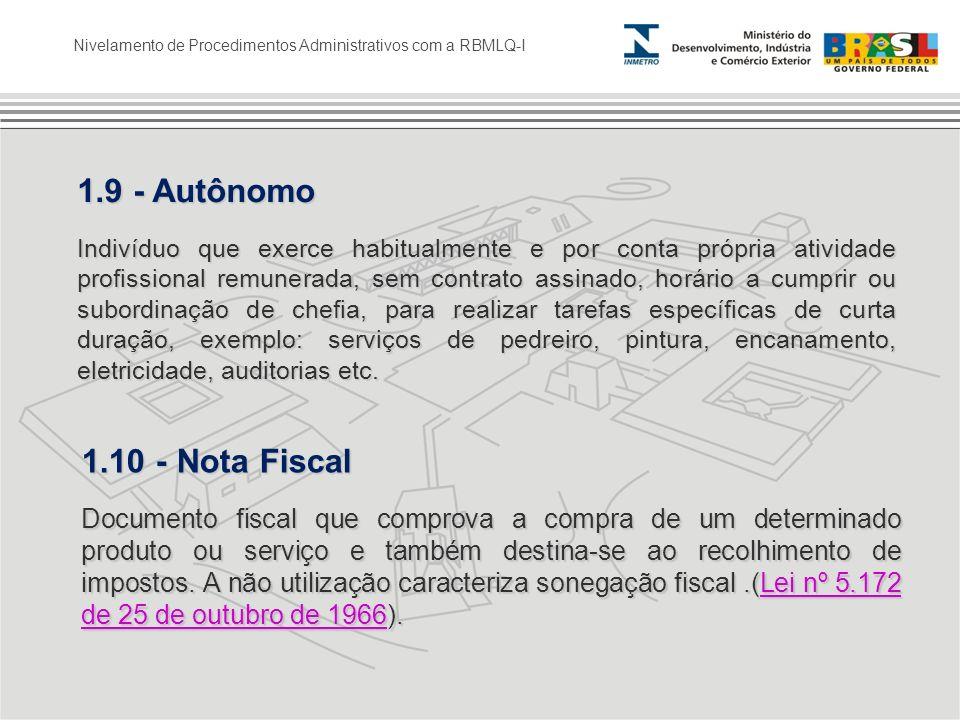 1.9 - Autônomo 1.10 - Nota Fiscal