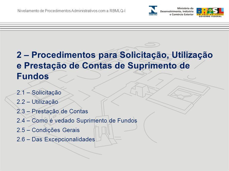 2 – Procedimentos para Solicitação, Utilização e Prestação de Contas de Suprimento de Fundos