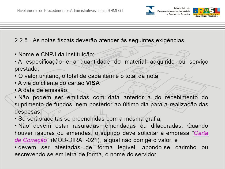 2.2.8 - As notas fiscais deverão atender às seguintes exigências: