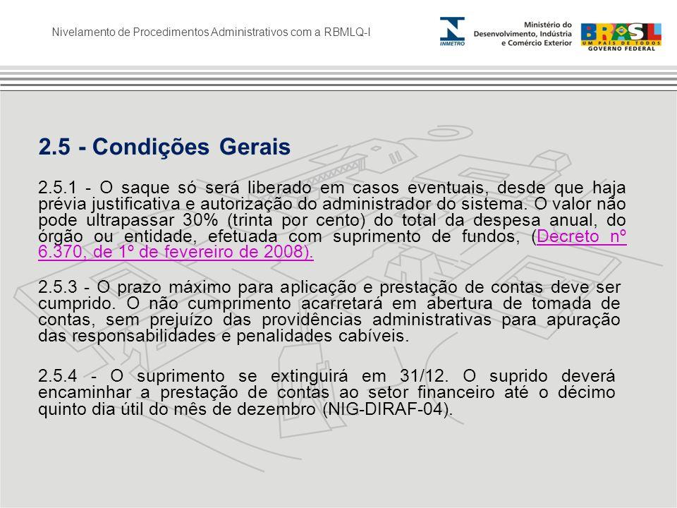 2.5 - Condições Gerais