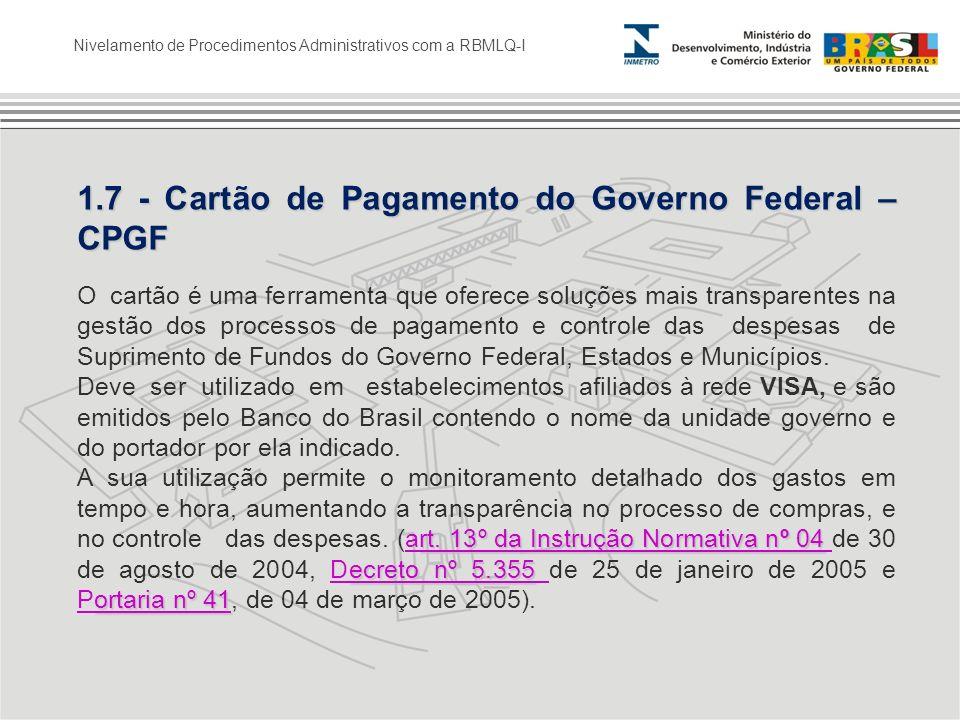 1.7 - Cartão de Pagamento do Governo Federal – CPGF
